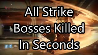 Destiny - All Strike Bosses Kicked To Death In Seconds