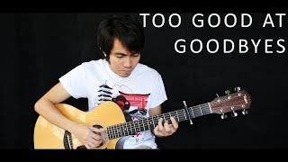 Too Good At Goodbyes - Sam Smith (fingerstyle guitar cover)