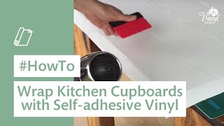 How to wrap kitchen cupboards with self adhesive vinyl