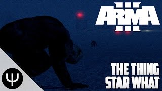 arma 3 the thing star what
