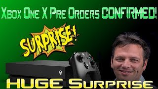 Xbox One X Pre Orders CONFIRMED! Microsoft Announces Huge Surprise! WOW!