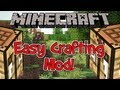 Minecraft 1.5.2 Mod - The Easy Crafting Mod - One Click Crafting!