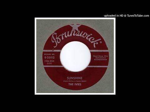 Ivies, The - Sunshine - 1958