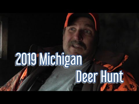 2019 Michigan Deer Hunt