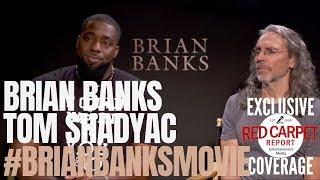 Brian Banks & Tom Shadyac Interviewed About #BrianBanksMovie In Theaters August 9th