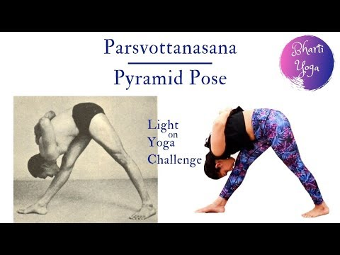 Parsvottanasana | Pyramid Pose | Light on Yoga Challenge | Iyengar Yoga