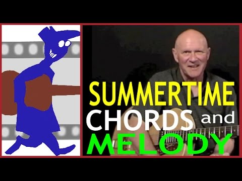 Summertime - Chords and Melody for Guitar