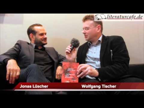 Jonas Lüscher über »Frühling der Barbaren«