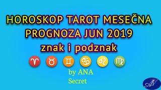 MESEČNI ASTRO TAROT HOROSKOP JUN 2019 #anasecret #astro #jun2019