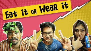 Eat it or Wear it | Karumuru F…