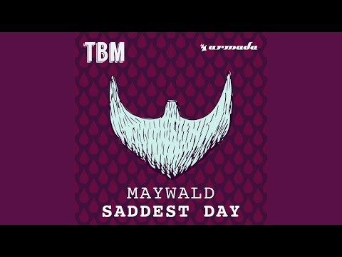 Saddest Day (Radio Edit)