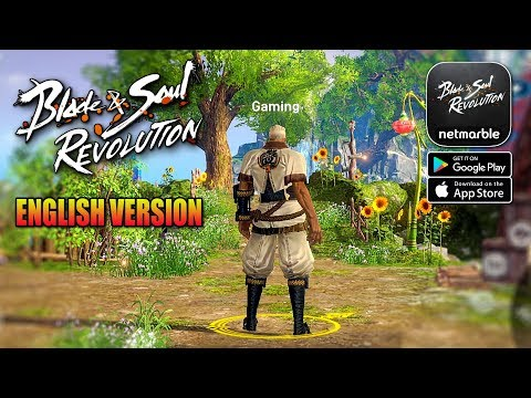 Blade&Soul Revolution (Asia) - English Version MMORPG Gameplay (Android/IOS)