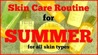 SUMMER Skin Care Routine || For All Skin Types