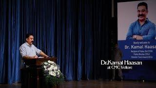 Dr.Kamal Haasan | Latest Speech| CMC | PEGASUS'18 inauguration|Vellore|Saranya Studios