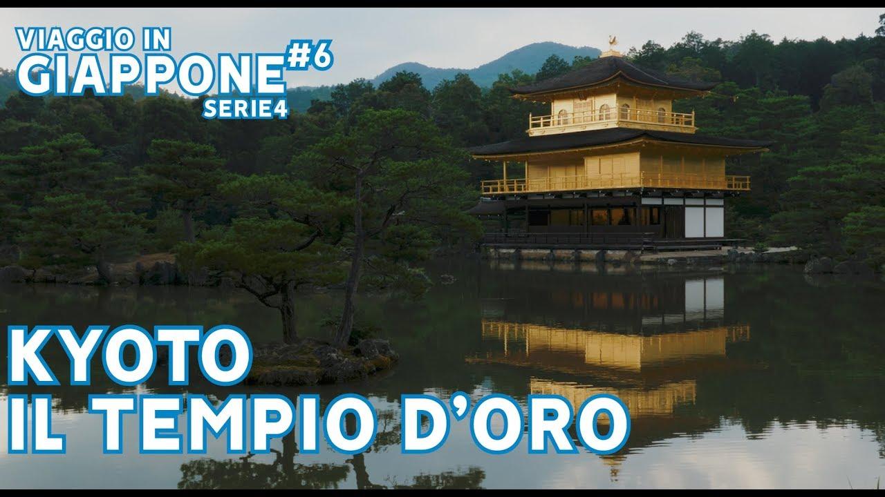 KYOTO IL TEMPIO D'ORO⛩ VIAGGIO IN GIAPPONE Ep 6 - SERIE 4