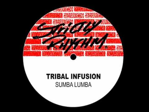 Tribal Infusion - Sumba Lumba (S-Man's Got You In A Trance Mix)