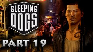 Sleeping Dogs Walkthrough Part 19 [Xbox 360 / PS3 / PC]