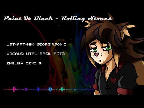 【UTAU CV ENG】Paint It Black (Short Vers) - Rolling Stones【BASIL】