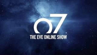 o7 the eve online show episode 20 abridged