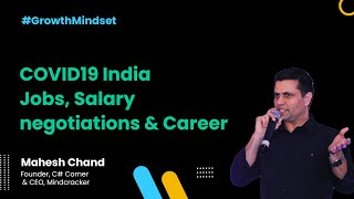 COVID19 India Jobs, Salary negotiations and career - Growth Mindset Show Covid Edition
