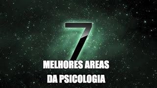 7 melhores áreas de atuação da psicologia