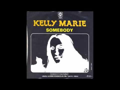 Kelly Marie - Somebody (taken from vinyl 45) (1982)