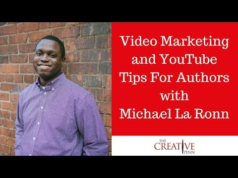 Video Marketing And YouTube Tips For Authors With Michael La Ronn