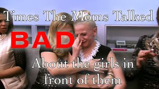 Times the Moms Talked Bad About the Girls in Front of Them!