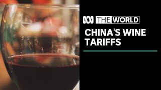 How China's wine tariffs are