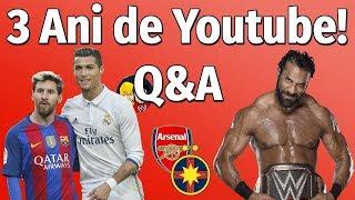 3 Ani de Youtube/Q&A!
