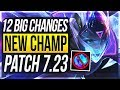 ZOE IS HERE & AERY NERFED! 12 BIG CHANGES & NEW OP CHAMPS (PRESEASON) Patch 7.23 - League of Legends