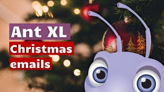 Send your Christmas emails with Ant XL