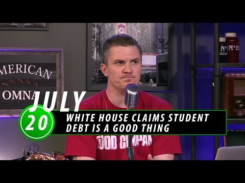 White House Claims Student Debt is a GOOD Thing