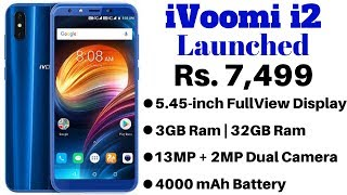 iVoomi i2 Smartphone With Full View Display, Dual Rear Cameras Launched at Rs 7,499.