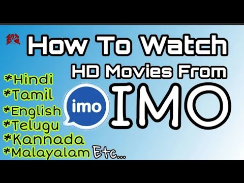 How To Watch / Download Movies From IMO Channel   Malayalam