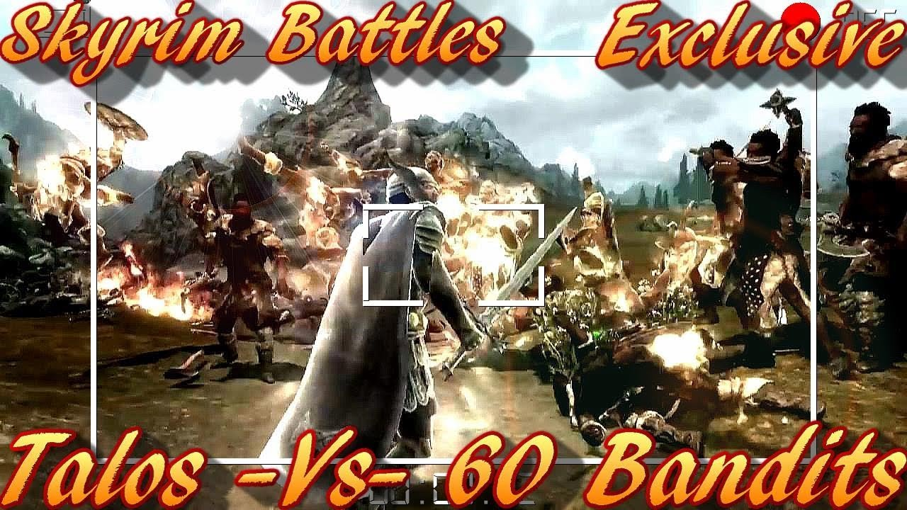 Skyrim Battles - Talos vs 60 Bandits [Legendary Settings]