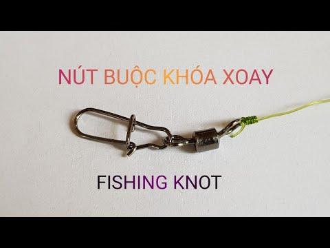 3 Cách Buộc Khóa Linh Xoay Siêu Chắc • How to tie swivel knot • Fishing tips