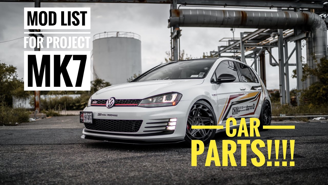 All Modifications Done To My Vw Mk7 Gti Youtube