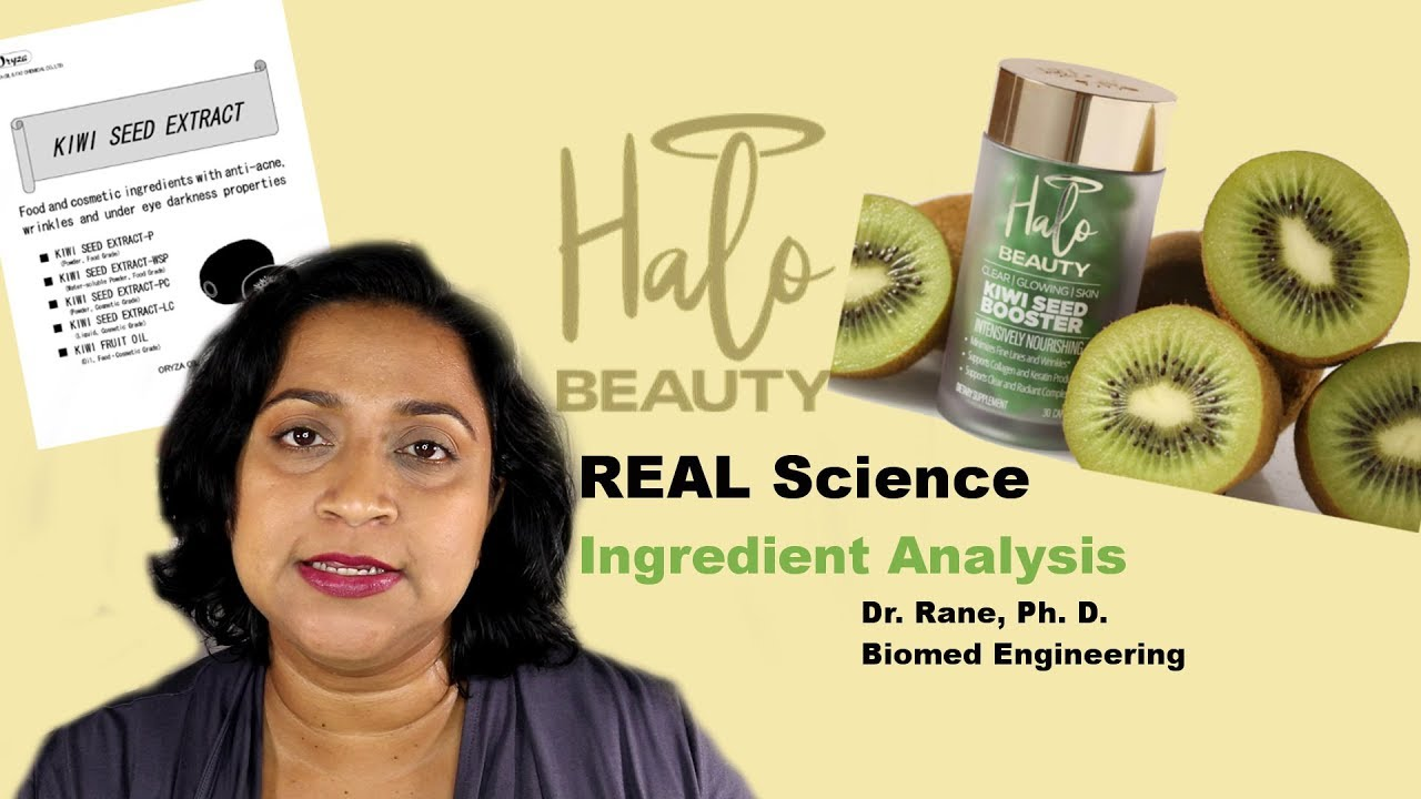 Halo Beauty Kiwi Seed Skin Booster   Ingredient Analysis   Real Science    PalsLivesLife