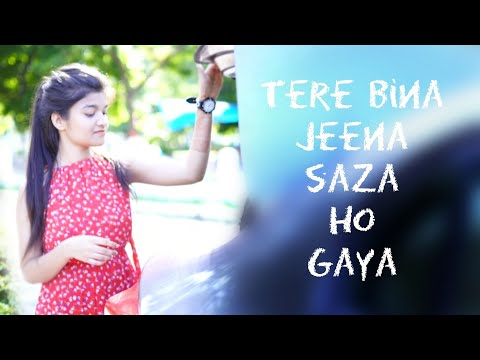 tere-bina-jeena-saza-ho-gaya-song