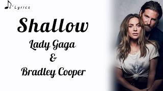 Shallow - Lady Gaga & Bradley Cooper (Lyrics)