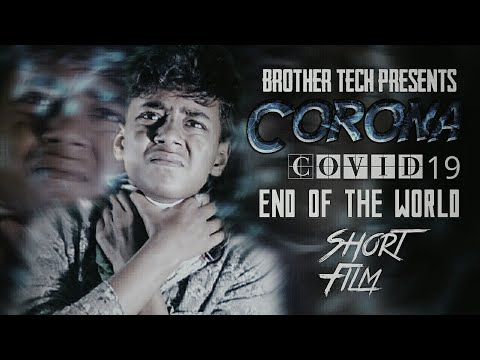 Corona Virus - Covid 19 || Short Film | End of the world?