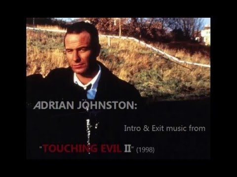 Adrian Johnston: music from Touching Evil II 1998
