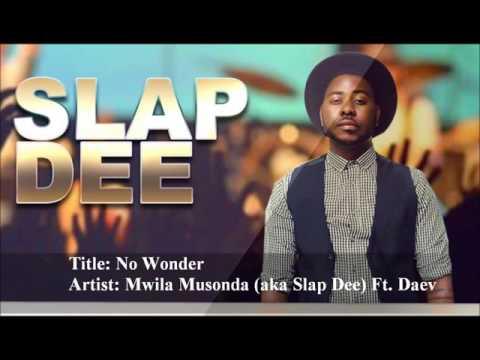 No Wonder — by Mwila Musonda (aka Slap Dee) Ft. Daev