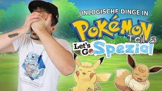 UNLOGISCHE DINGE IN POKÉMON - TEIL 8 [Pokémon Let