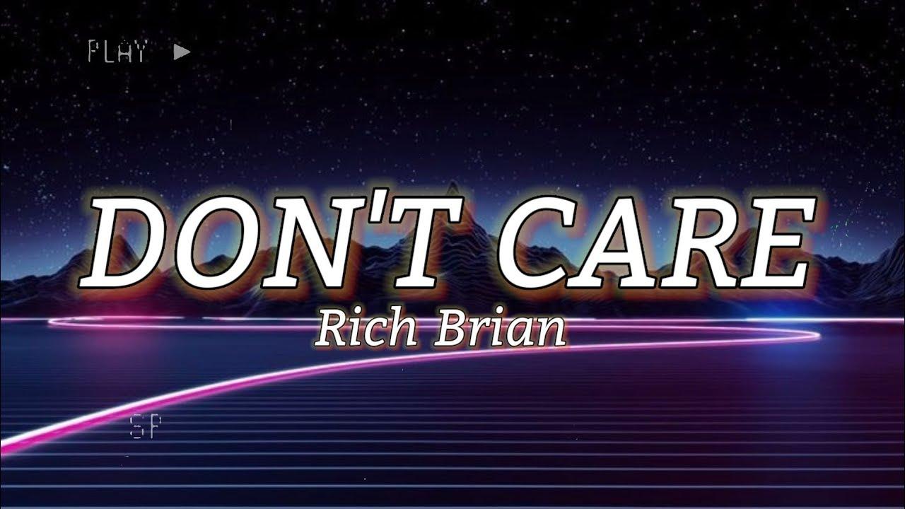 Rich Brian - Don't Care `` Lyrics Video ``