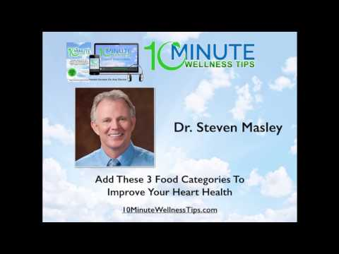 Dr. Steven Masley Interview:  Add these 3 foods to improve your heart health