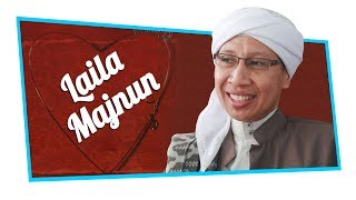 Kisah Cinta Laila Majnun | Buya Yahya
