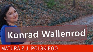 """2018 """"Konrad Wallenrod"""" – wszystko, co chcielibyście wiedzieć o utworze Adama Mickiewicza."""