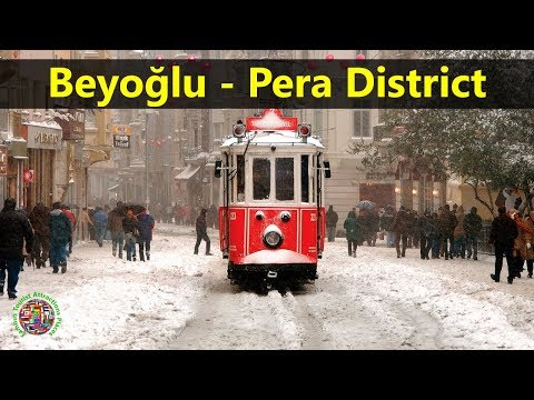 Best Tourist Attractions Places To Travel In Turkey | Beyoğlu - Pera District Destination Spot